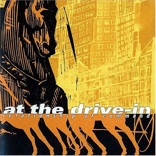 At The Drive-In - Relationship Of Command - Lyrics2You