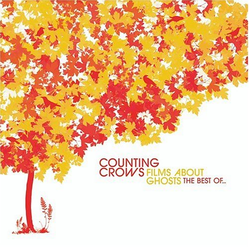Counting Crows - Films About Ghosts: The Best Of... - Zortam Music