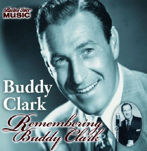 Remembering Buddy Clark