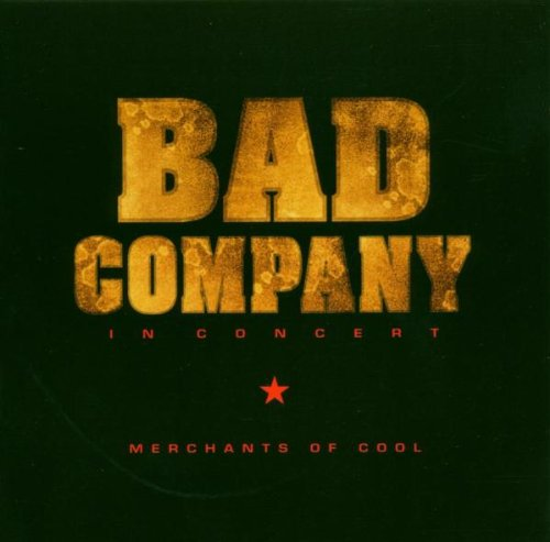 Bad Company - Merchants Of Cool - Zortam Music