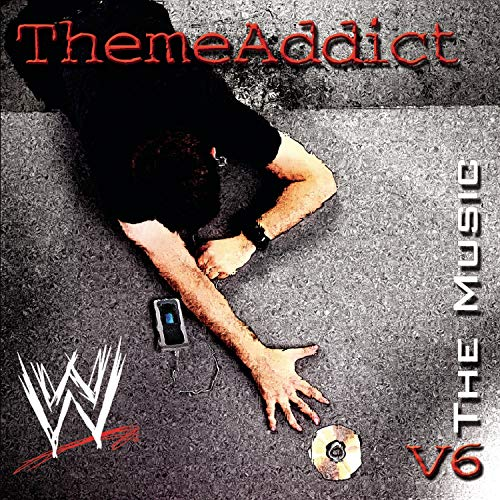 WWE Theme Addict: The Music, Vol. 6