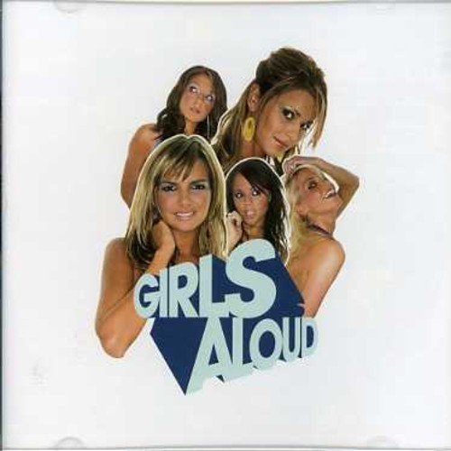 Girls Aloud - What Will the Neighbours Say? - Zortam Music