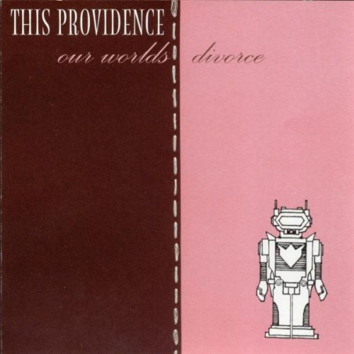 Our Worlds Divorce by This Providence album cover