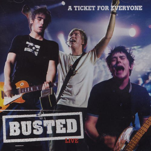 Busted - A Ticket For Everyone Live - Zortam Music