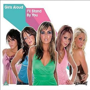 Girls Aloud - Ill Stand By You - Zortam Music