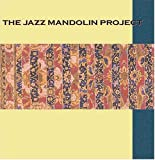 Pochette de l'album pour The Jazz Mandolin Project
