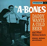 Cover de Daddy Wants a Cold Beer and Other Million Sellers