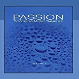 Passion - Soothing Music Sampler 1