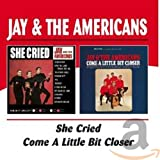 Copertina di album per She Cried/Come a Little Bit Closer