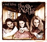 >The Waifs - A Brief History