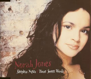Norah Jones - Sleepless Nights/Those Sweet Words - Zortam Music