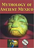 Mythology of Ancient Mexico.