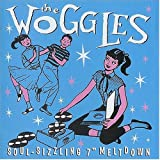 the woggles - soul sizzling 7 meltdown