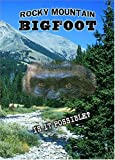 Rocky Mountain Bigfoot.
