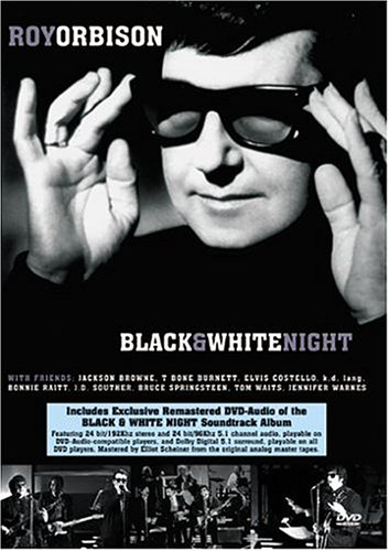 Roy Orbison - Orbison, Roy: Black And White Night: Live (DVD Audio) - Zortam Music