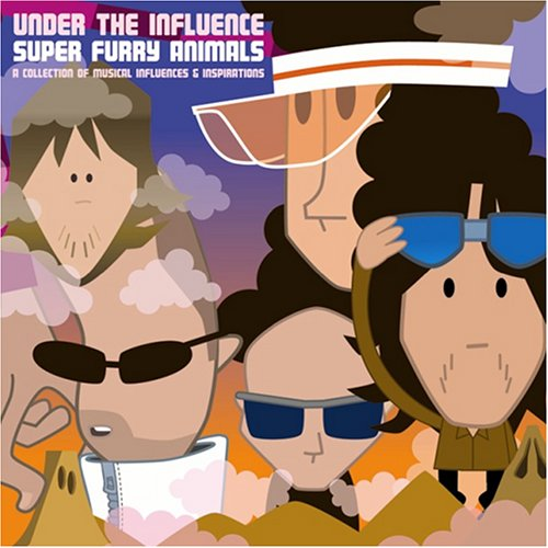Under the Influence: Super Furry Animals