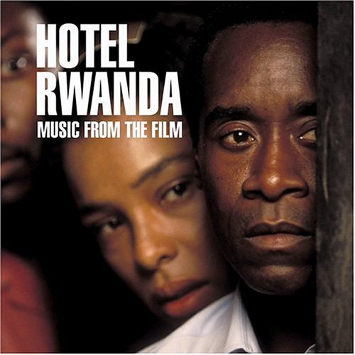 Hotel Rwanda: Music from the Film