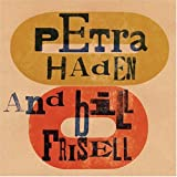 Capa do lbum Petra Haden and Bill Frisell