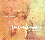David Sylvian: The Good Son Vs. The Only Daughter
