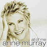 Anne Murray: All of Me