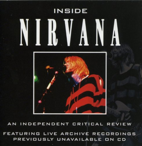 Inside Nirvana: An Independent Critical Review