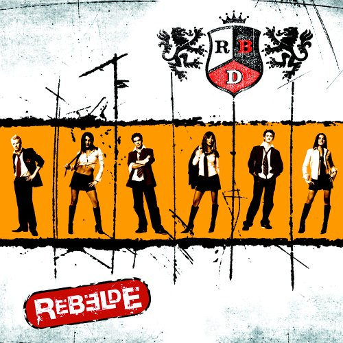 RBD - Rebelde - Zortam Music