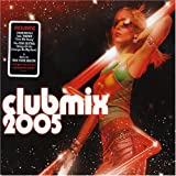 Album cover for Clubmix 2005 (disc 1)
