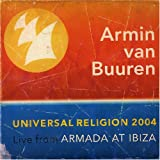 Album cover for Universal Religion 2004: Live from Armada at Ibiza