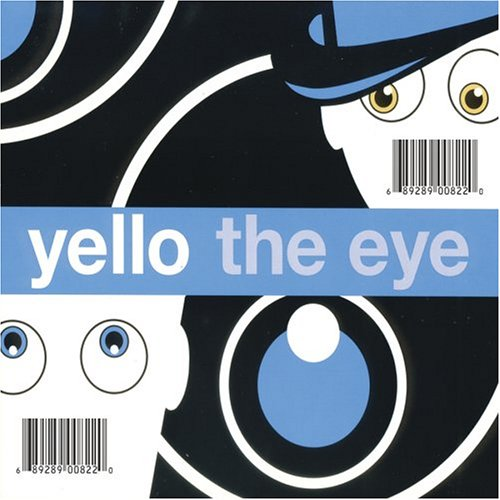 Yello - The Eye - Zortam Music