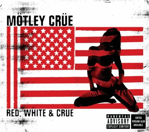 Red, White, &amp; Crue