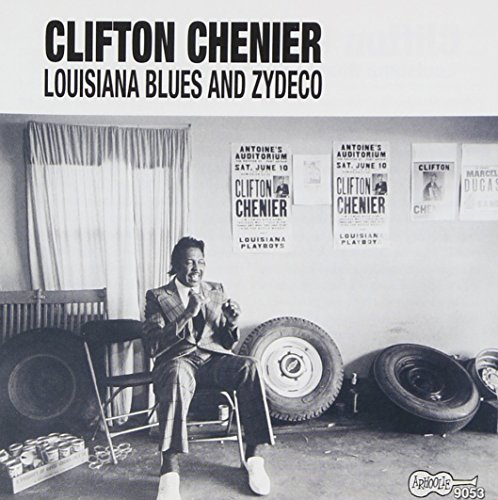 Clifton Chenier - Louisiana Blues & Zydeco - Zortam Music