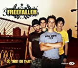 Freefaller - Do This Do That