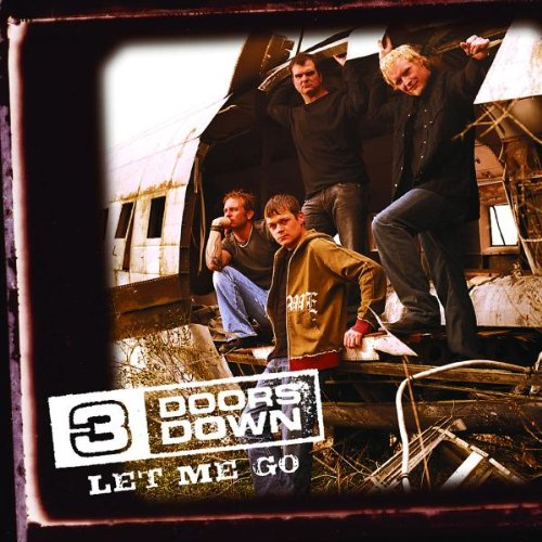 3 Doors Down - Let Me Go (CDS) - Zortam Music