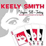 Keely Smith: Las Vegas '58-Today