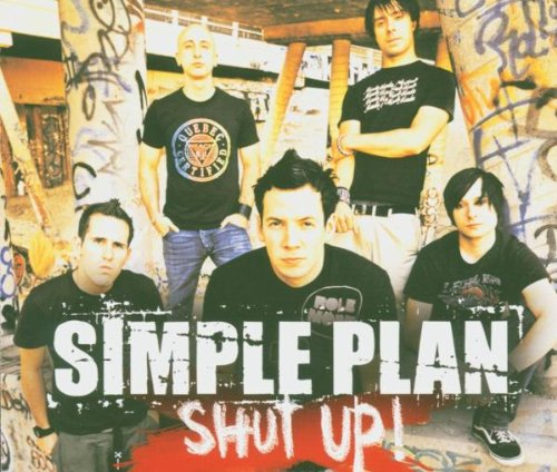 Simple Plan - Shut Up - Zortam Music