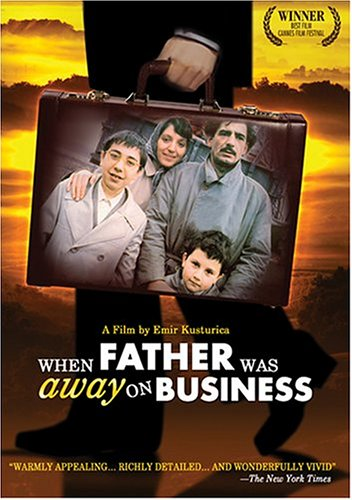 Otac na sluzbenom putu / When Father Was Away on Business / Папа в командировке (1985)