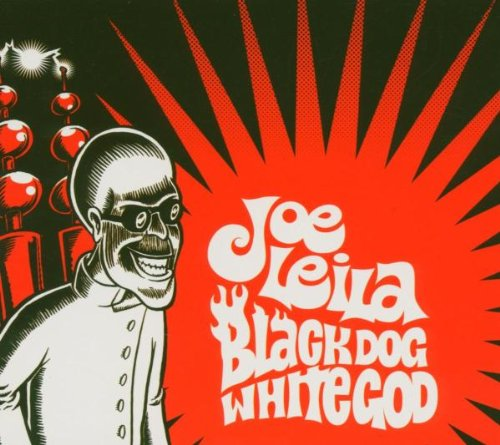 CD-Cover: Joe Leila - Black Dog White God