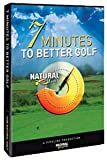 Natural Golf: 7 Minutes to Better Golf (DVD) by Natural Golf