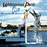 Widespread Panic - Live at Myrtle Beach