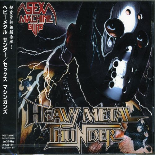 Sex Machineguns - Heavy Metal Thunder - Zortam Music