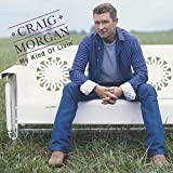 Craig Morgan - My Kind of Livin' [Enhanced CD]