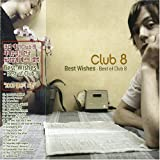 Cubierta del álbum de Best Wishes: Best of Club 8