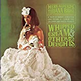 "Read ""Herb Alpert & the Tijuana Brass: Whipped Cream and Other Delights"""