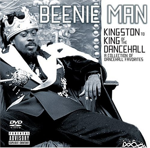 Beenie Man - From Kingston to King of the Dancehall [+ DVD] - Zortam Music