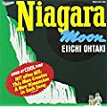 Niagara Moon 30th Anniversary Edition