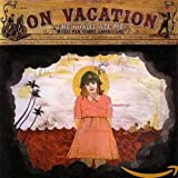 Album cover for On Vacation (disc 1)