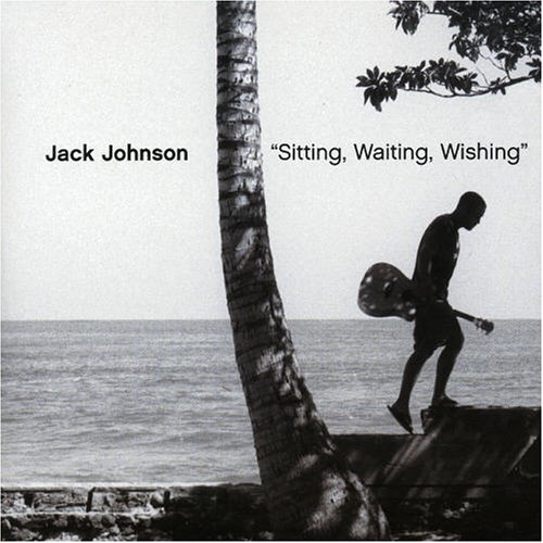 Jack Johnson - Sitting, Waiting, Wishing - Zortam Music