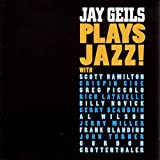 Copertina di Jay Geils Plays Jazz!