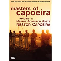 Masters Of Capoeira, Volume 1: Mestre Acordeon Hosts Mestre Nestor Capoeira