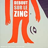 Album cover for Debout sur le Zinc
